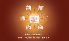 Ética e ciência II