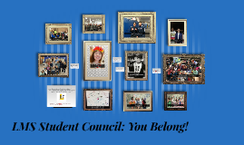 LMS Student Council: You Belong!