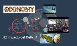 ¿El Impacto del Déficit?