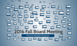 2016 IOM Fall Board Meeting