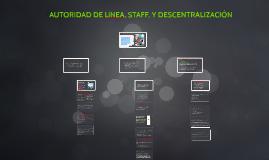 Copy of Autoridad de Línea STAFF, y Descentralización