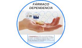 FÁRMACO DEPENDENCIA
