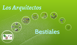 1 Los Arquitectos Bestiales