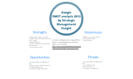 Google SWOT analysis 2013 by Strategic Management Inisght