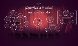 ¡Que viva la Musica!
