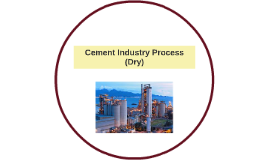 Cement Indstry Process