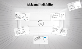 Risk and Reliability