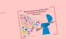 Representaciones sociales sobre la profesión de Recursos Hum