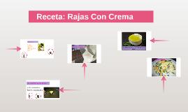 Receta: Rajas Con Crema