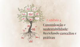 Comunicação e sustentabilidade: Reciclando conceitos e práti