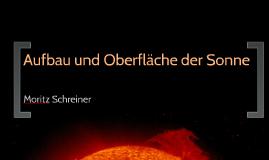 Aufbau und Oberfläche der Sonne