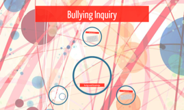 Bullying Inquiry