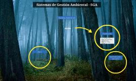 Sistemas de Gestión Ambiental - SGA