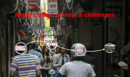 Nepal's Urban context & challenges