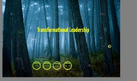 Copy of Transformational Leadership