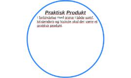 Praktisk Produkt