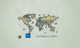 APARTHEID EN ÁFRICA.