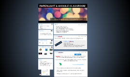 PAPERLIGHT & GOOGLE CLASSROOM