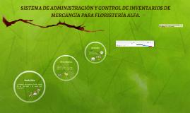 DESARROLLO DE UN SISTEMA DE ADMINISTRACIÓN Y CONTROL DE INVE