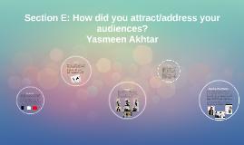 Section E: Critical Evaluation, AS (Yasmeen Akhtar)