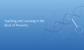 Teaching and Learning in the Book of Proverbs