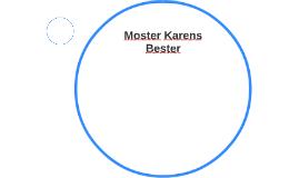 Moster Karens Bester