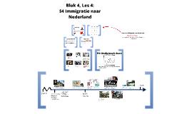 Blok 4, Les 5: Immigratie naar Nederland §5