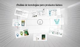 Análisis de tecnologías para productos lácteos
