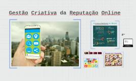 Gestão Criativa da Reputação Online - ATUALIZADO