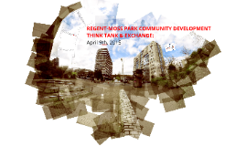 Regent-Moss Park Community Development Think Tank & Exchange
