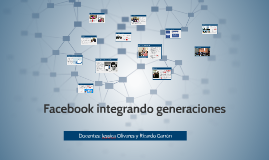Facebook integrando generaciones