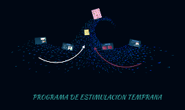 PROGRAMA DE ESTIMULACION INFANTIL
