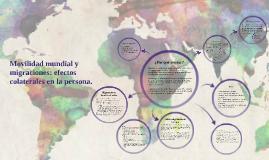 Movilidad mundial y migraciones: efectos colaterales en la p