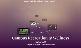 Campus Recreation & Wellness
