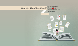Close Reading: How To