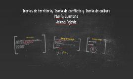 Teoría de territorio; Teoría de conflicto y Teoría de cultur