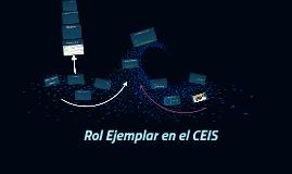 Rol Ejemplar en el CEIS