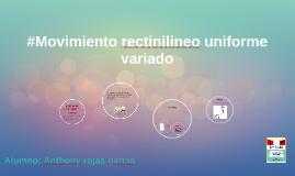 #Movimiento rectinilineo uniforme variado