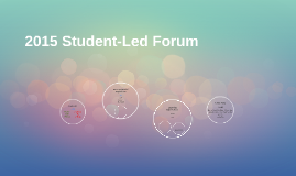 2015 Student-Led Forum