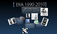 Era 1990-2010