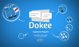 Dokee's Presentation Module - Midcourse Capstone Presentation