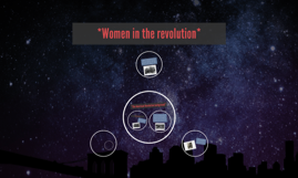 *Women in the revolution*