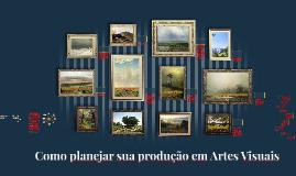 Pesquisa e Produção em Artes Visuais