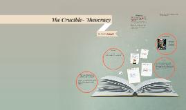 The Crucible- Theocracy
