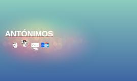 Copy of ANTÓNIMOS