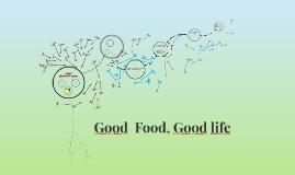 Good  Food, Good life