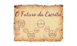 O Futuro da Escrita