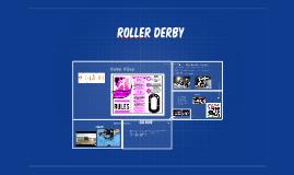 ROller Derby!!! WOOOOOOO