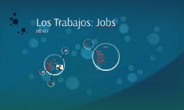 los trabajos: Jobs
