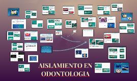 AISLAMIENTO EN ODONTOLOGIA